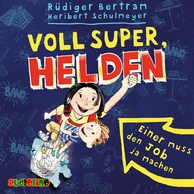 Cover: Voll super, Helden.