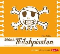 Cover: Achtung, Milchpiraten